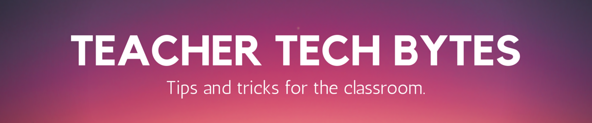 <h1>Teacher Tech Tips</h1>