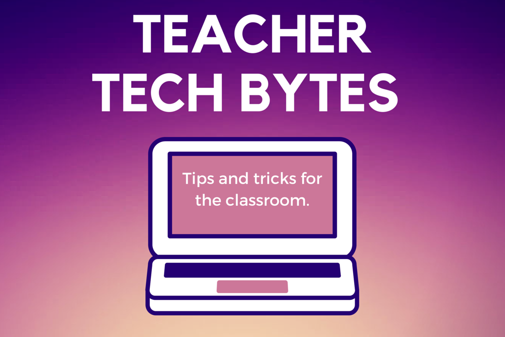 Teacher Tech Tips | edTech Tips