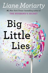 Spring Break Reading: Big Little Lies